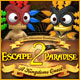 Escape From Paradise 2: A Kingdom
