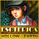 Esoterica: Hollow Earth