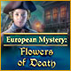 European Mystery: Flowers of Death