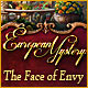 European Mystery: The Face of Envy Game