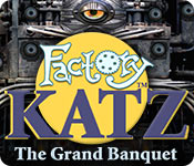 Factory Katz: The Grand Banquet Game Featured Image