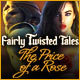 Fairly Twisted Tales: The Price Of A Rose - thumbnail