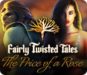 Fairly Twisted Tales: The Price of a Rose Walkthrough