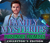 Family Mysteries: Poisonous Promises Collector's Edition