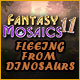 Fantasy Mosaics 11: Fleeing from Dinosaurs Game