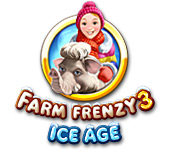 Farm Frenzy 3: Ice Age Game Featured Image