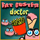 Play Fat Buster Doctor game online, Here's one miracle cure for fat that really works! ...