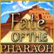 Fate of the Pharaoh - Online