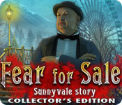 Fear for Sale: Sunnyvale Story Collector's Edition for Mac Game