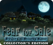 Fear for Sale: The Mystery of McInroy Manor Collector's Edition