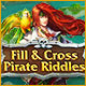 Dator spele: : Fill and Cross Pirate Riddles
