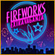 Fireworks Extravaganza - Free game download