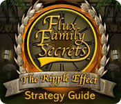 Flux Family Secrets: The Ripple Effect Strategy Guide feature