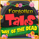 Forgotten Tales: Day of the Dead Game