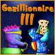 Gazillionaire III