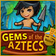 Gems of the Aztecs Game