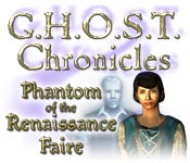 G.H.O.S.T Chronicles: Phantom of the Renaissance Faire Game Featured Image