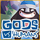 Gods vs Humans Game