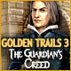 Golden Trails 3: The Guardian