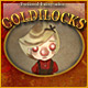 Goldilocks - Twisted Fairytale