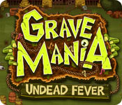 Grave Mania: Undead Fever Game Featured Image