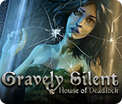 Gravely Silent: House of Deadlock - Online