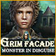 Grim Facade: Monster in Disguise Game