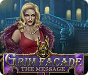 Grim Facade: The Message