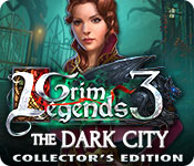 Grim Legends 3: The Dark City Collector's Edition Game Featured Image