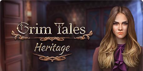 Grim Tales: Heritage