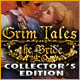 Grim Tales: The Bride Collector