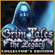 Grim Tales: The Legacy Collector