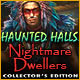 Haunted Halls: Nightmare Dwellers Collector's Edition Game