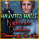 Haunted Halls: Nightmare Dwellers Strategy Guide Game