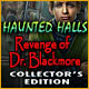 Haunted Halls: Revenge of Doctor Blackmore Collector
