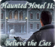 Haunted Hotel II: Believe the Lies Feature Game