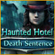Haunted Hotel: Death Sentence - Mac