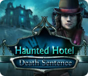 Haunted Hotel: Death Sentence Walkthrough