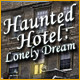 Haunted Hotel: Lonely Dream - Free game download