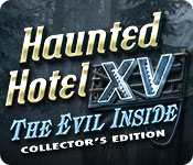 Haunted Hotel XV: The Evil Inside Collector's Edition casual game - Get Haunted Hotel XV: The Evil Inside Collector's Edition casual game Free Download