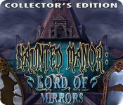 Haunted Manor: Lord of Mirrors Collector's Edition Game Featured Image