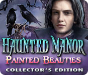Haunted Manor: Painted Beauties Collector's Edition Game Featured Image