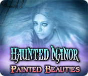 Haunted Manor: Painted Beauties for Mac Game