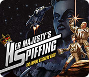 Buy PC games online, download : Her Majesty's Spiffing: The Empire Staggers Back
