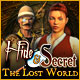 Hide and Secret The Lost World
