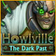Howlville: The Dark Past Game