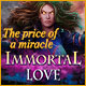 Immortal Love 2: The Price of a Miracle Game