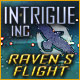 Intrigue Inc: Raven's Flight Game