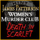 James Patterson Women's Murder Club: Death in Scarlet Game