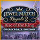 Jewel Match Royale 2: Rise of the King Collector's Edition Game